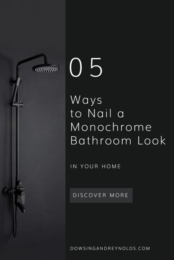 5 ways to nail a monochrome bathroom look